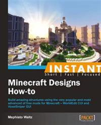 Instant Minecraft Designs How-to