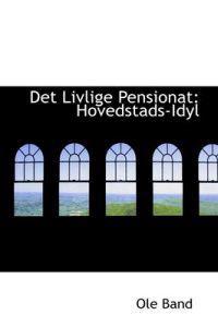 Det Livlige Pensionat