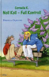 Cornelia K. Noll koll - Full kontroll