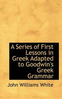 A Series of First Lessons in Greek