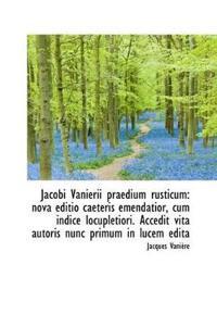 Jacobi Vanierii Praedium Rusticum