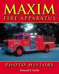 Maxim Fire Apparatus Photo History