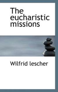 The Eucharistic Missions