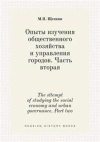 The Sttempt of Studying the Social Economy and Urban Governance. Part Two