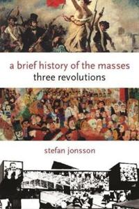 A Brief History of the Masses