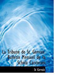 La Tribune De St. Gervais