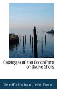 Catalogue of the Conchifera or Bivalve Shells