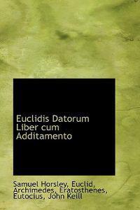 Euclidis Datorum Liber Cum Additamento