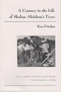 A Century in the Life of Sholem Aleichem's Tevye