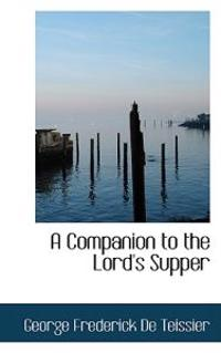 A Companion to the Lord's Supper