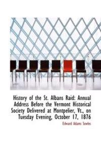 History of the St. Albans Raid