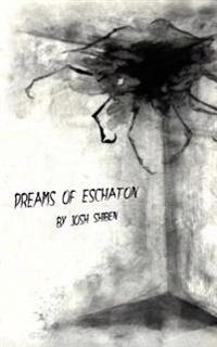 Dreams of Eschaton