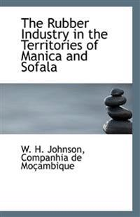 The Rubber Industry in the Territories of Manica and Sofala
