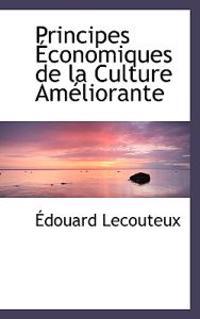Principes Economiques De La Culture Ameliorante