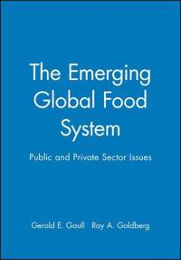 The Emerging Global Food System