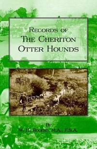 Records of the Cheriton Otter Hounds