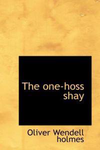 The One-hoss Shay