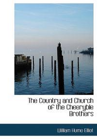 The Country and Church of the Cheeryble Brothers