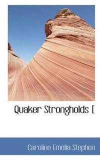 Quaker Strongholds [