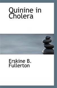 Quinine in Cholera