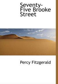Seventy-Five Brooke Street