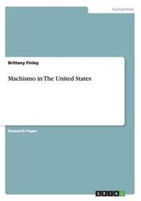Machismo in the United States