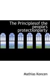 The Principlesof the People's Protectionparty
