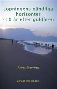 Löpningens oändliga horisonter : 10 år efter guldåren