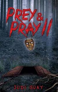 Prey & Pray II