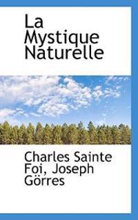 La Mystique Naturelle