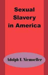 Sexual Slavery in America