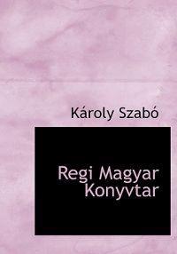 Regi Magyar Konyvtar