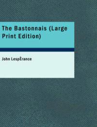 The Bastonnais