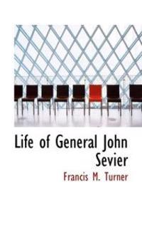 Life of General John Sevier