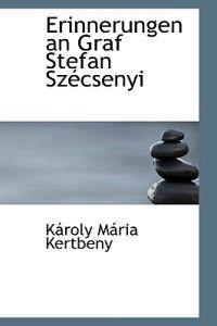 Erinnerungen an Graf Stefan Sz Csenyi