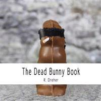 The Dead Bunny Book