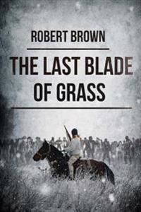 The Last Blade of Grass