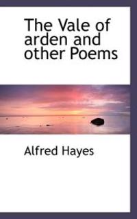 The Vale of Arden and Other Poems