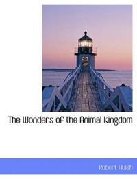 The Wonders of the Animal Kingdom
