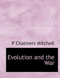 Evolution and the War