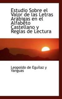 Estudio Sobre El Valor de Las Letras AR Bigas En El Alfabeto Castellano y Reglas de Lectura
