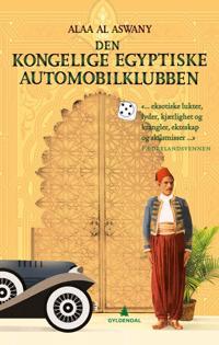 Den kongelige egyptiske automobilklubben - Alaa Al Aswany | Inprintwriters.org