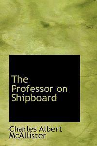 The Professor on Shipboard