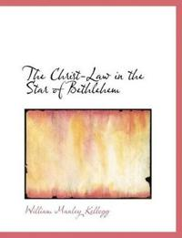 The Christ-law in the Star of Bethlehem
