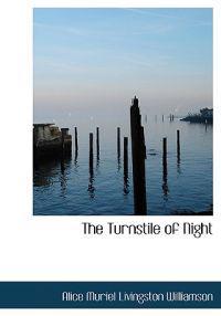 The Turnstile of Night
