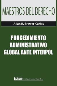 Procedimiento Administrativo Global Ante Interpol