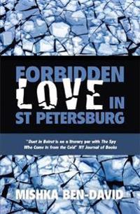 Forbidden Love in St Petersburg