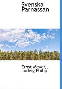 Svenska Parnassan - Ernst Meyer, Ludvig Philip pdf epub
