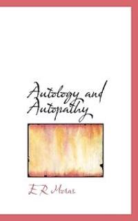 Autology and Autopathy