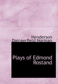 Plays of Edmond Rostand